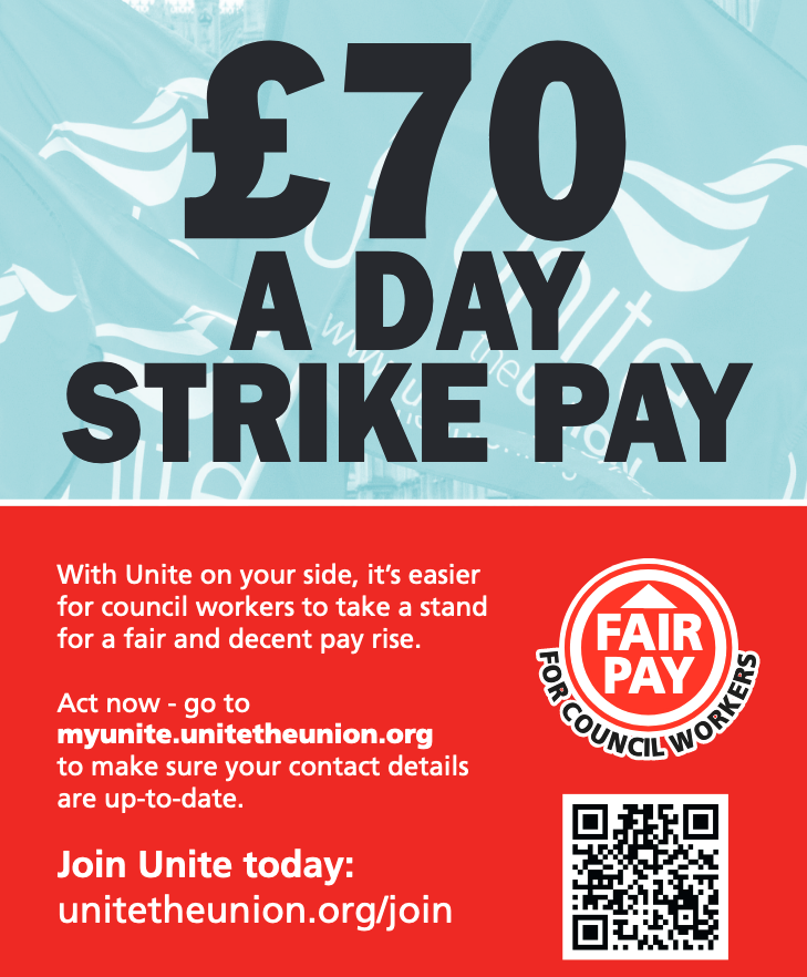 Poster with the text £70 a day strike pay. With Unite on your side, it's easier for council workers to take a stand for a fair and decent pay rise. Act now - go to myunite.unitetheunion.org to make sure your contact details are up to date.
